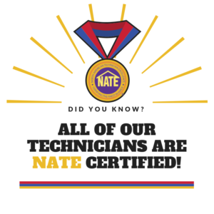 All of our technicians are Nate certified.